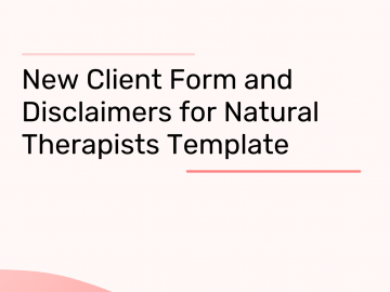 New Client Form and Disclaimers for Natural Therapists