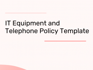 IT Equipment and Telephone Policy Template