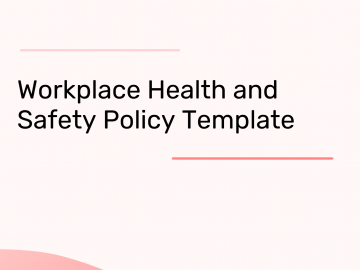 Workplace Health and Safety Policy