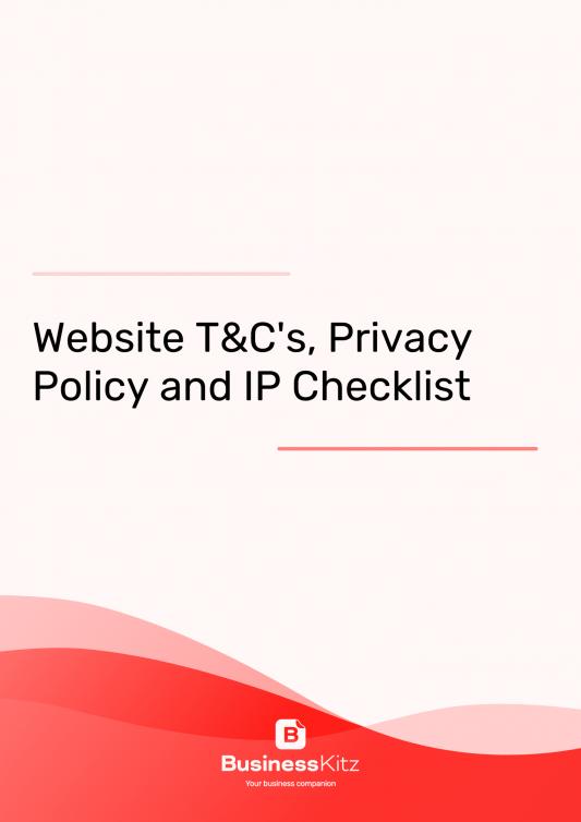 Website T&Cs, Privacy Policy + IP Checklist